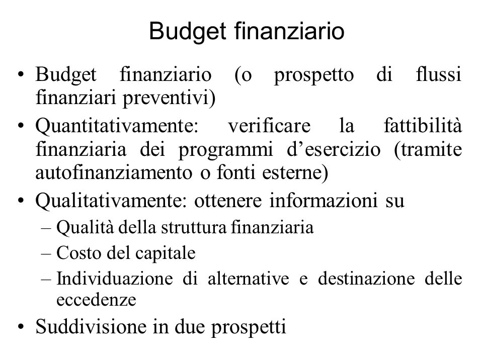Budget finanziarioBudget finanziario (o prospetto di flussi finanziari preventivi)
