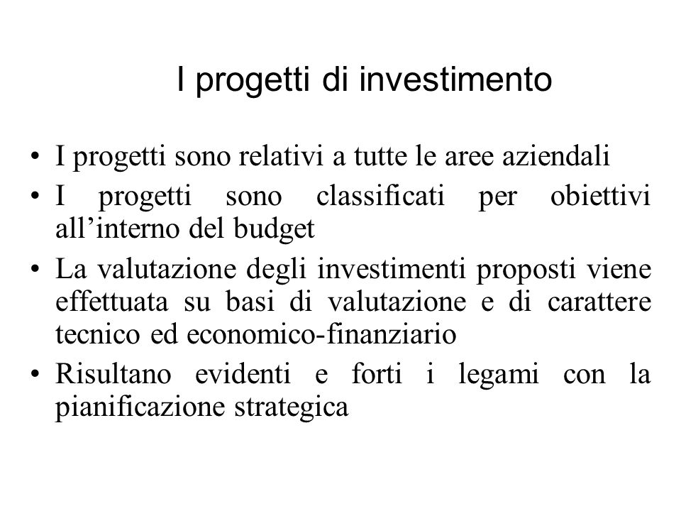I progetti di investimento