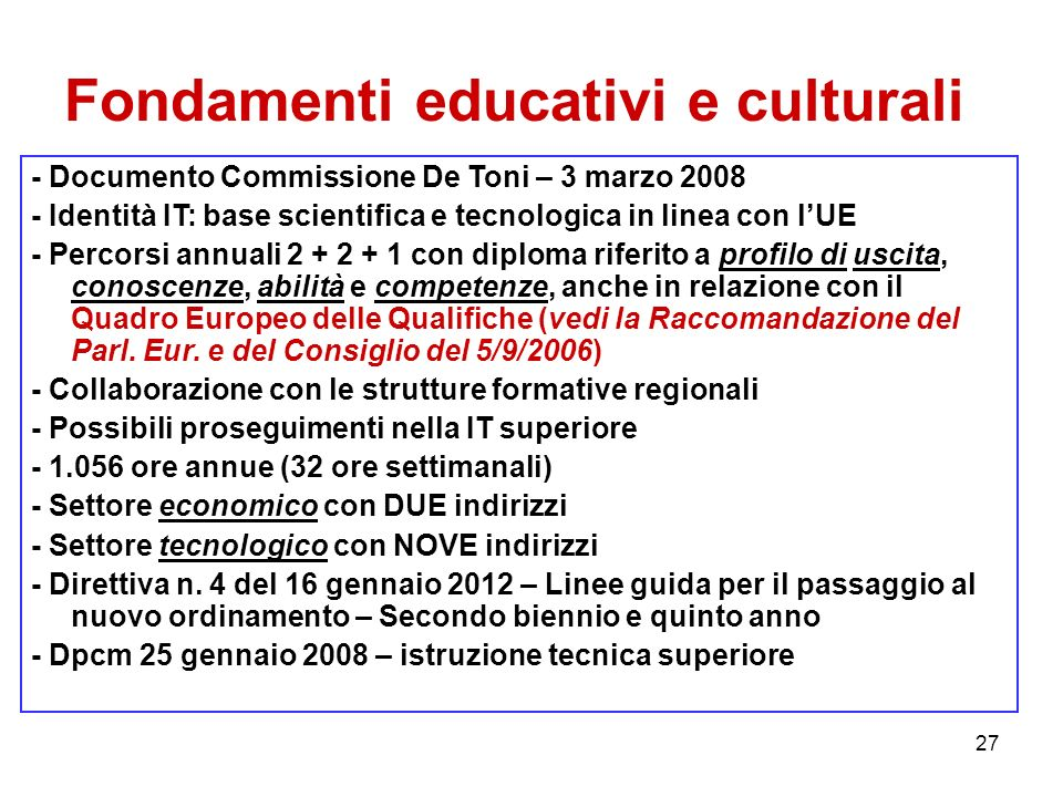 Fondamenti educativi e culturali