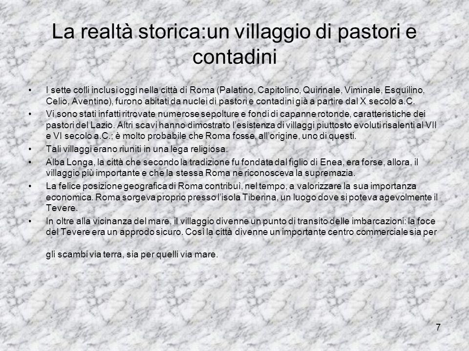 La realtà storica:un villaggio di pastori e contadini