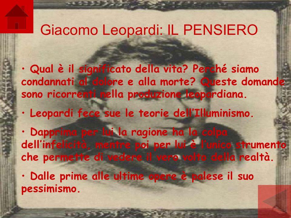 Giacomo Leopardi: IL PENSIERO