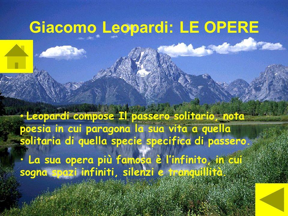 Giacomo Leopardi: LE OPERE