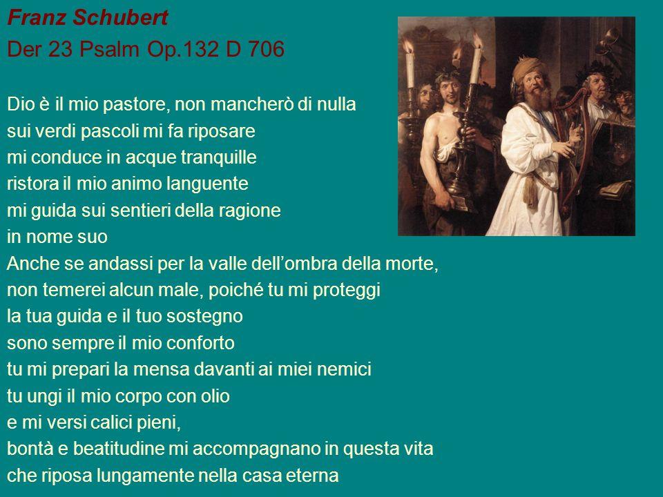 Franz Schubert Der 23 Psalm Op.132 D 706