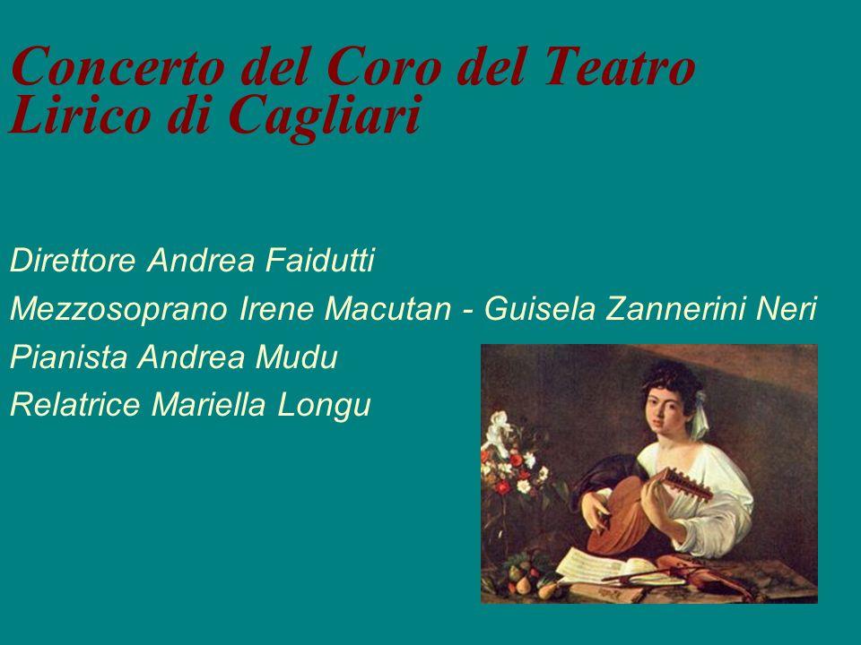 Concerto del Coro del Teatro Lirico di Cagliari