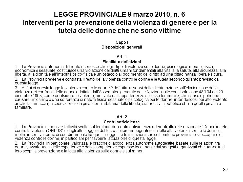 LEGGE PROVINCIALE 9 marzo 2010, n. 6 Disposizioni generali