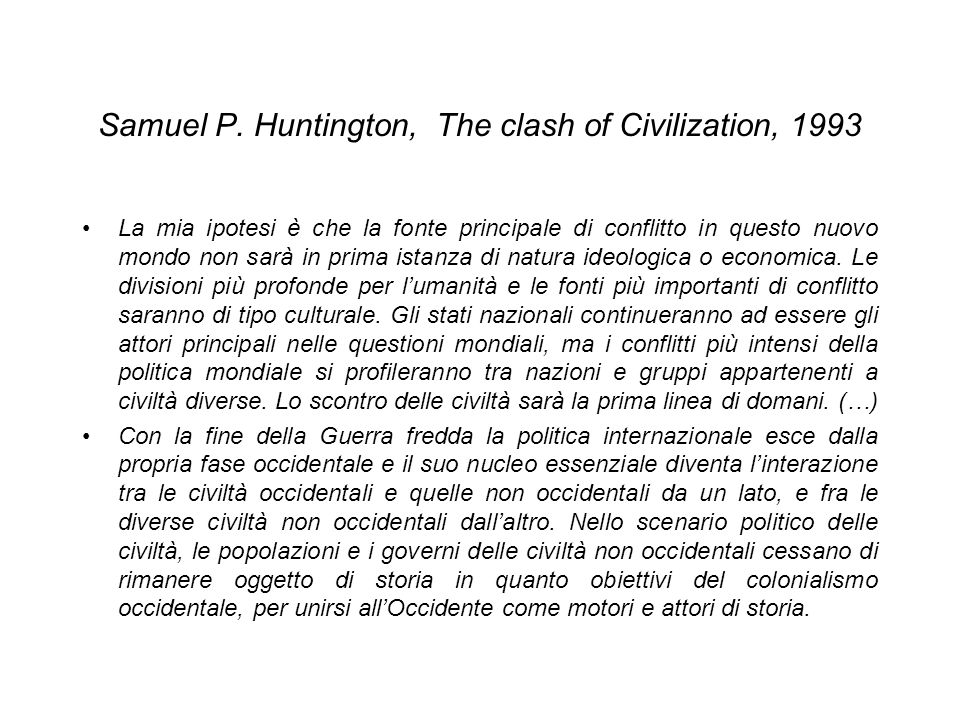 Samuel P. Huntington, The clash of Civilization, 1993