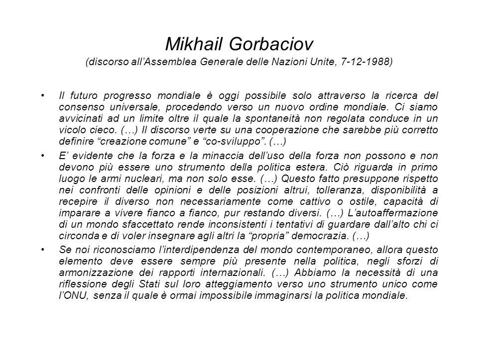 Mikhail Gorbaciov (discorso all'Assemblea Generale delle Nazioni Unite, 7-12-1988)