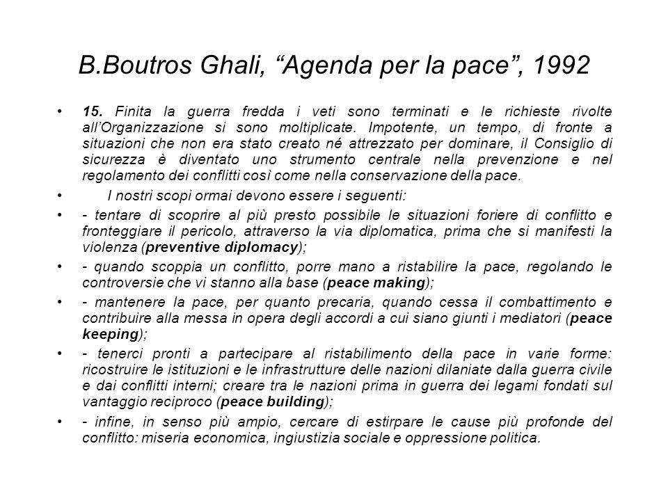 B.Boutros Ghali, Agenda per la pace , 1992