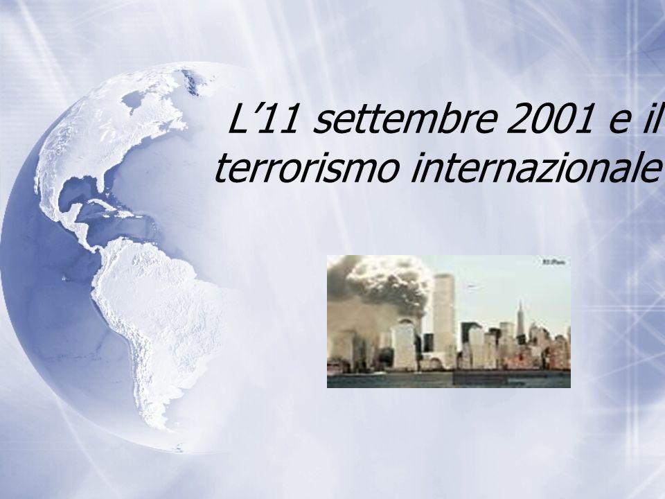 L'11 settembre 2001 e il terrorismo internazionale