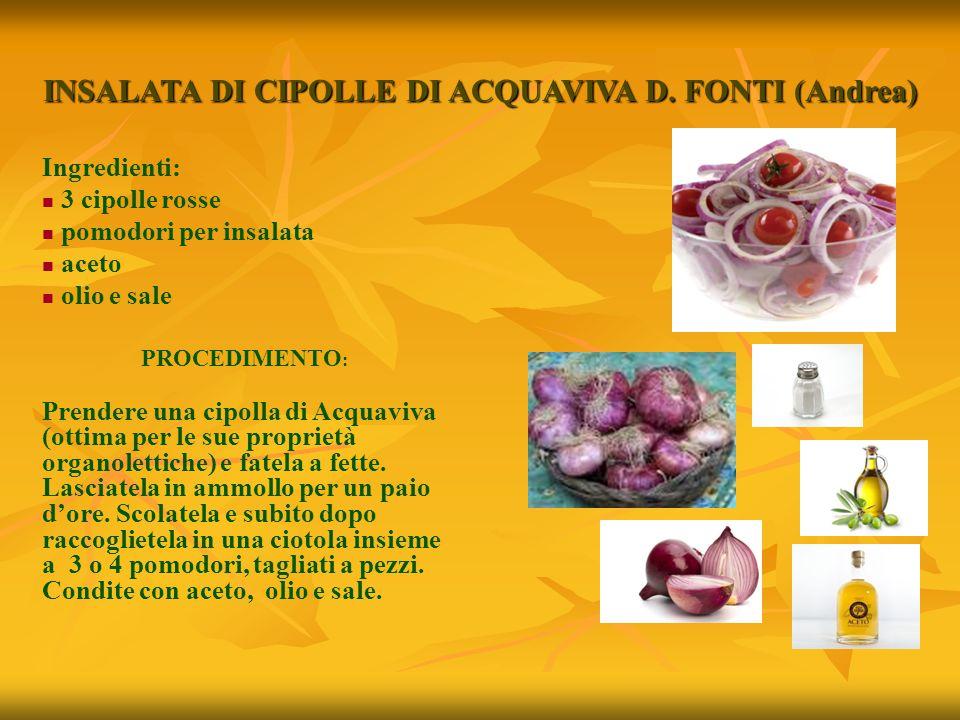 INSALATA DI CIPOLLE DI ACQUAVIVA D. FONTI (Andrea)