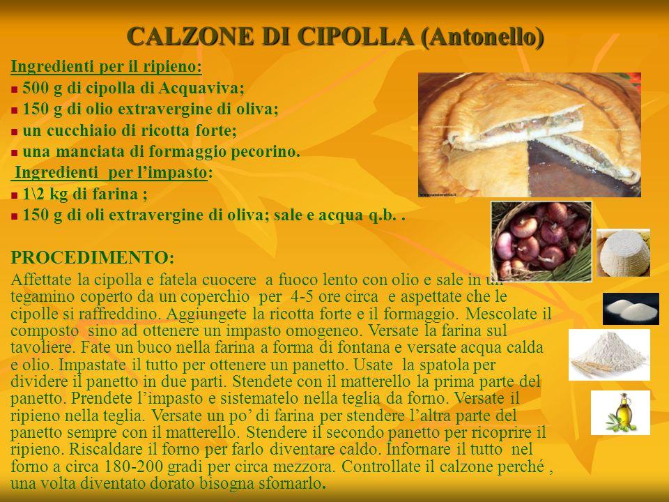 CALZONE DI CIPOLLA (Antonello)