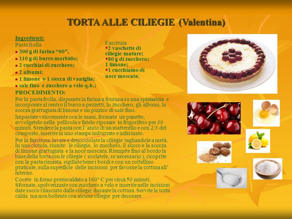 TORTA ALLE CILIEGIE (Valentina)