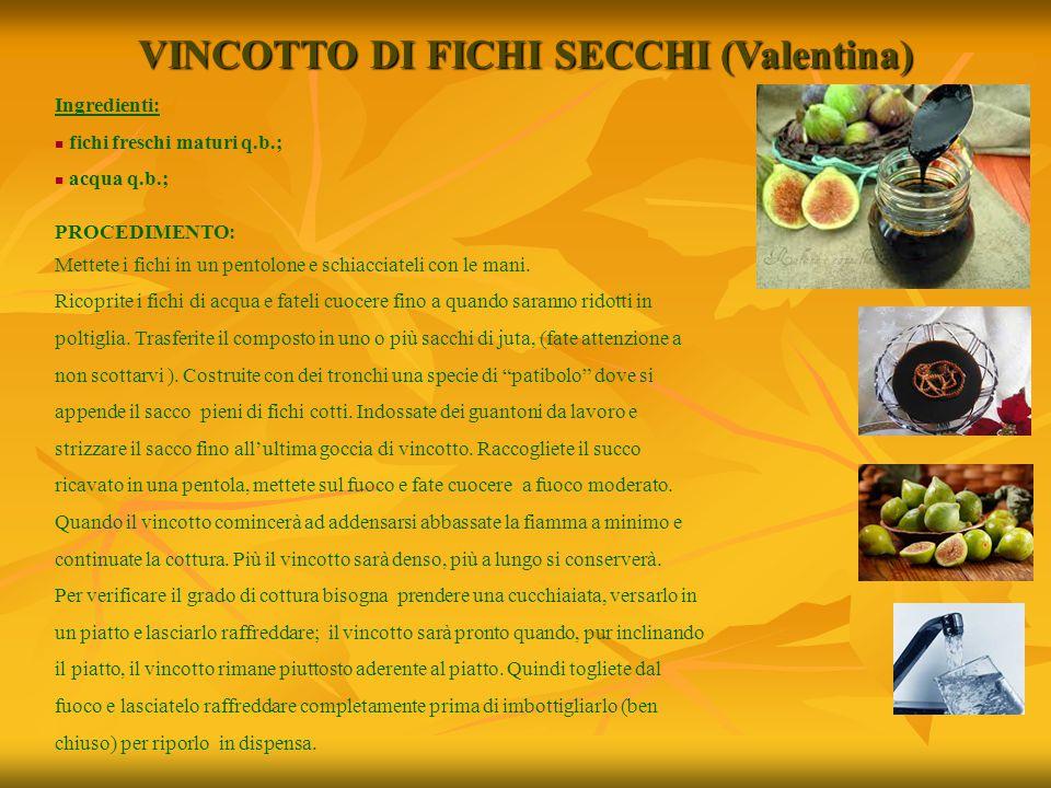 VINCOTTO DI FICHI SECCHI (Valentina)