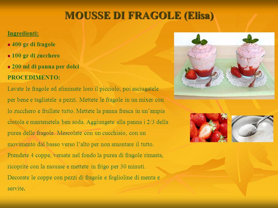MOUSSE DI FRAGOLE (Elisa)