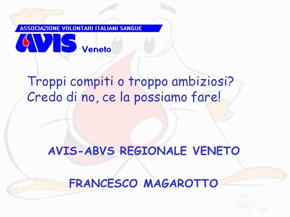 AVIS-ABVS REGIONALE VENETO FRANCESCO MAGAROTTO