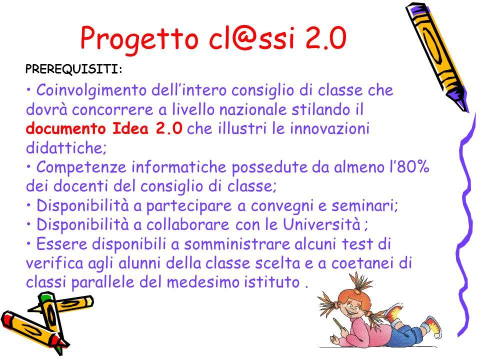 Progetto cl@ssi 2.0PREREQUISITI: