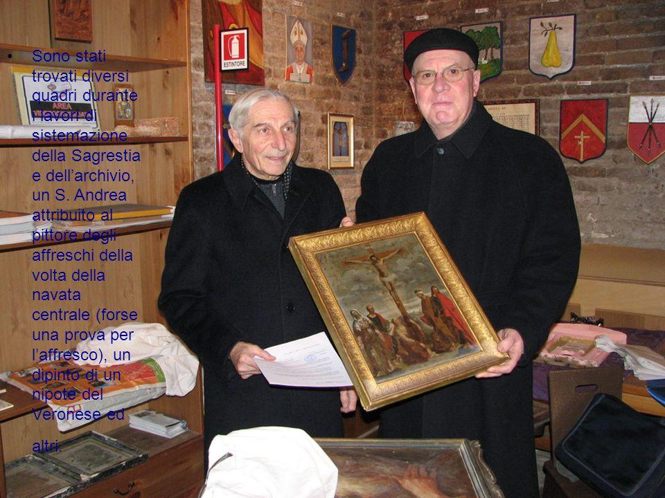Sono stati trovati diversi quadri durante i lavori di sistemazione della Sagrestia e dell'archivio, un S.