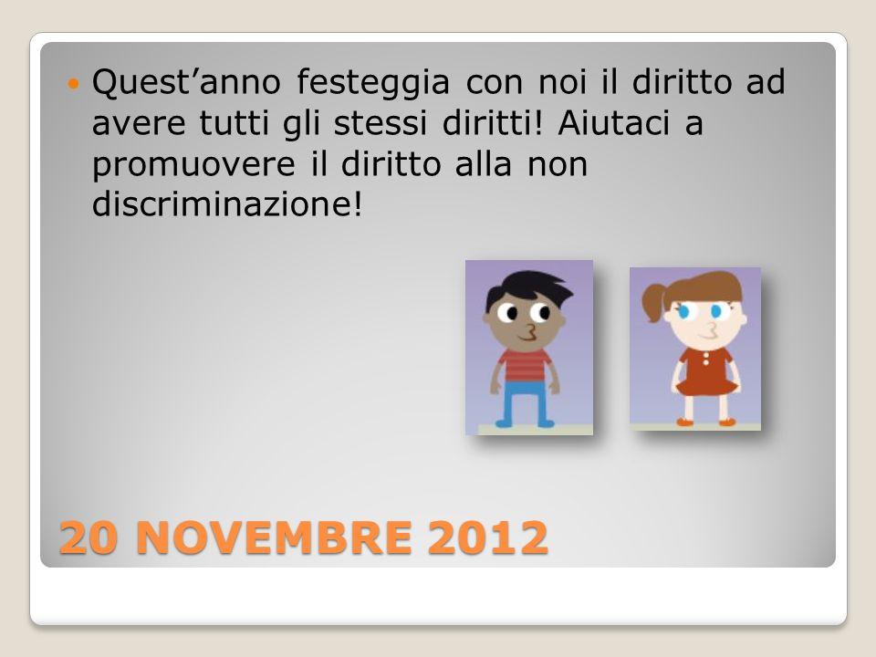 Quest'anno festeggia con noi il diritto ad avere tutti gli stessi diritti! Aiutaci a promuovere il diritto alla non discriminazione!