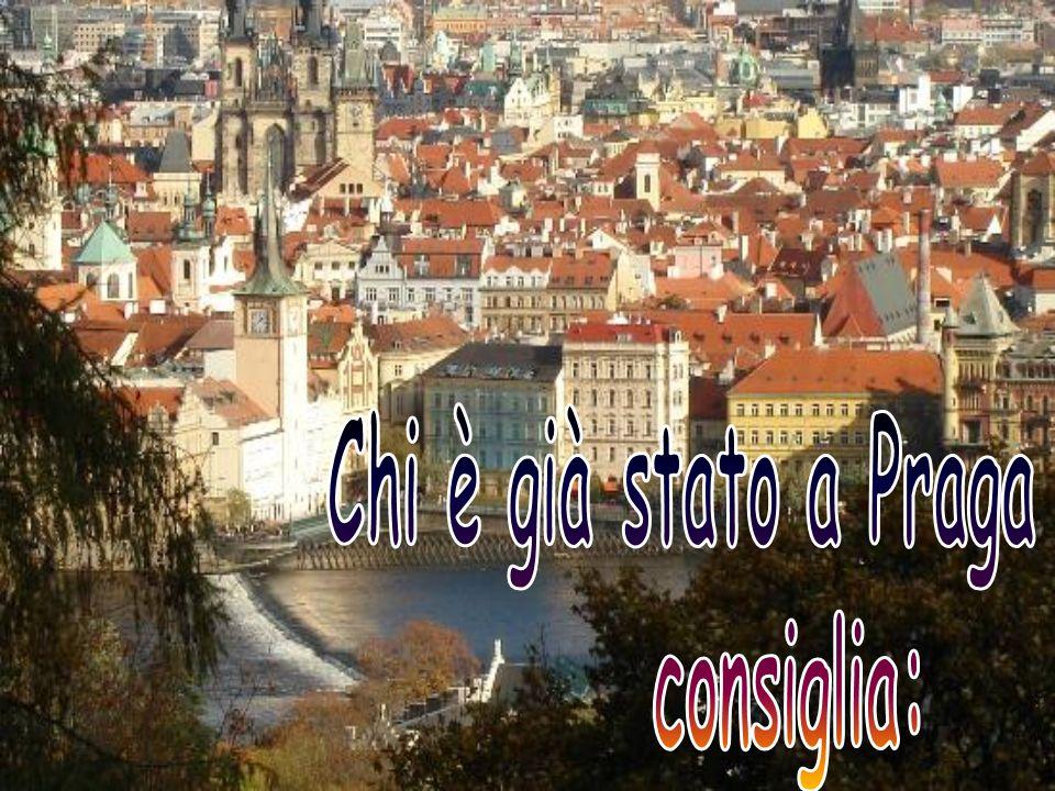 Chi è già stato a Praga consiglia:
