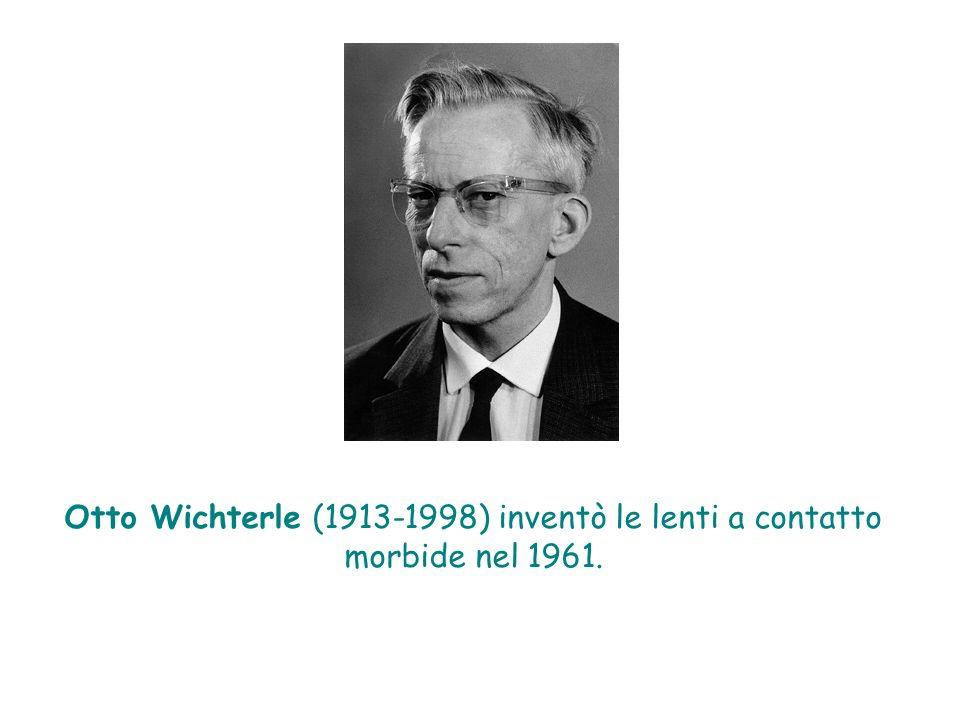 Otto Wichterle (1913-1998) inventò le lenti a contatto morbide nel 1961.