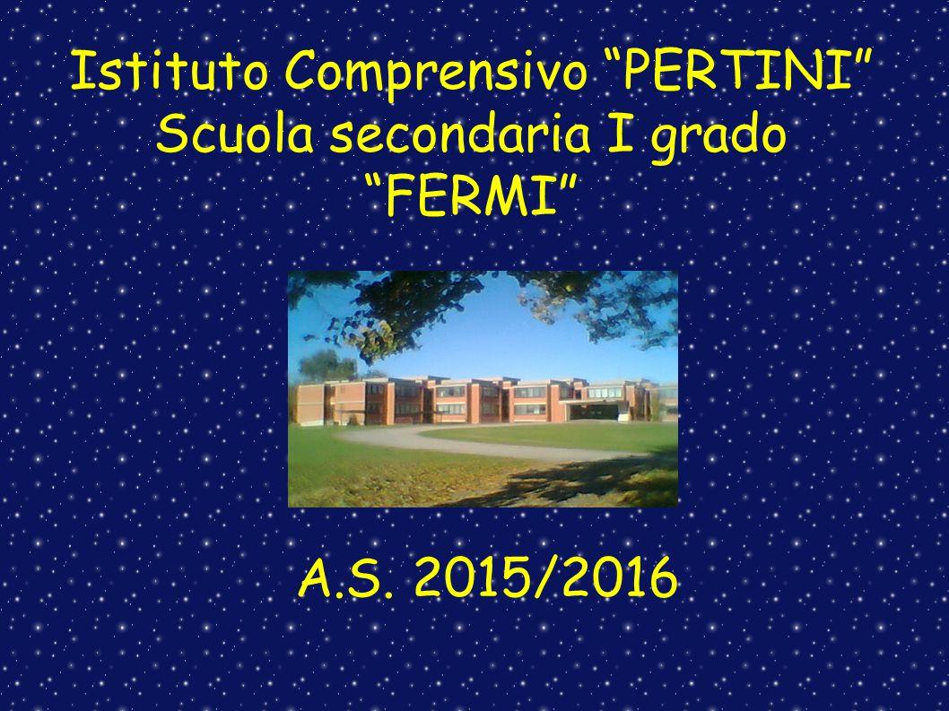 Istituto Comprensivo PERTINI Scuola secondaria I grado FERMI