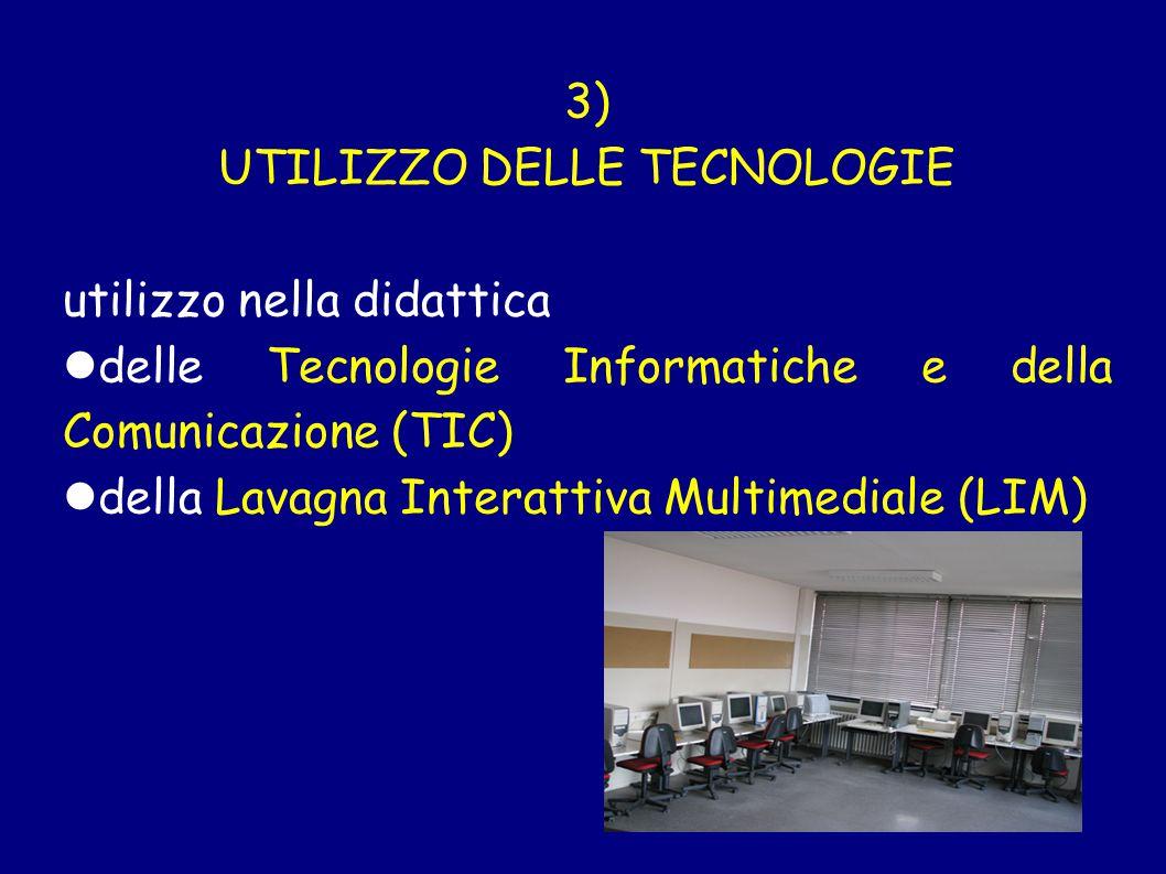 UTILIZZO DELLE TECNOLOGIE