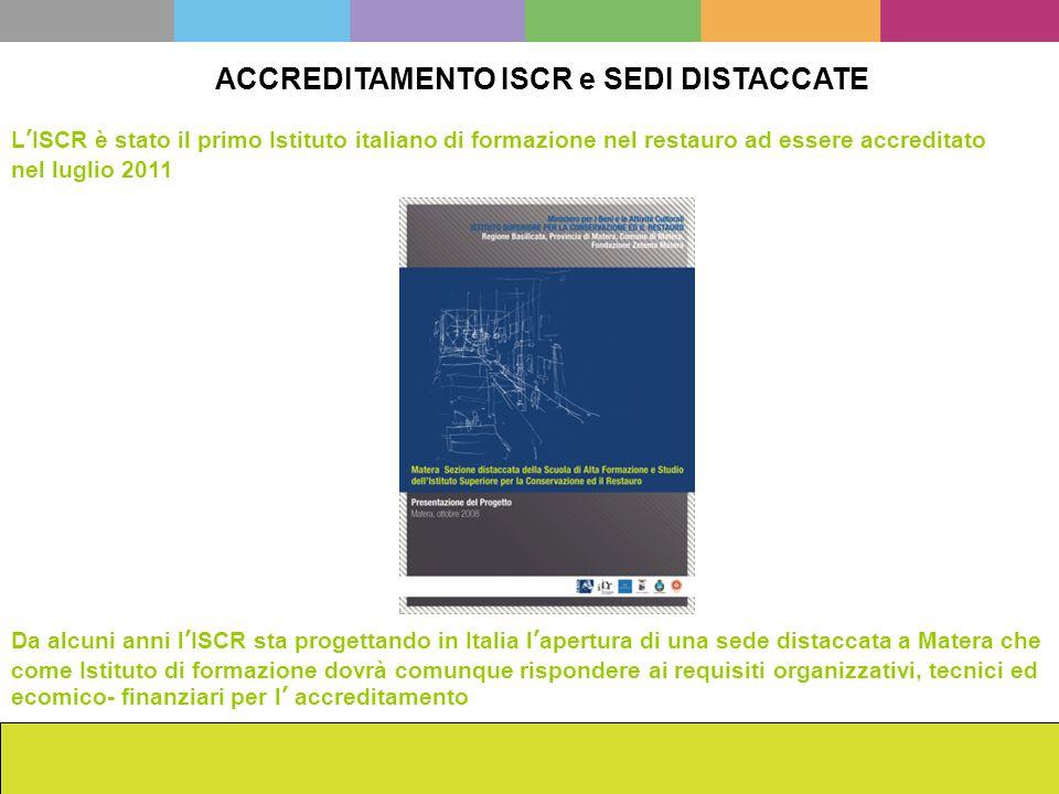 ACCREDITAMENTO ISCR e SEDI DISTACCATE