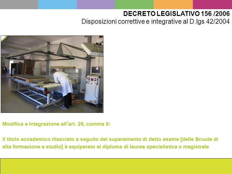 Disposizioni correttive e integrative al D.lgs 42/2004