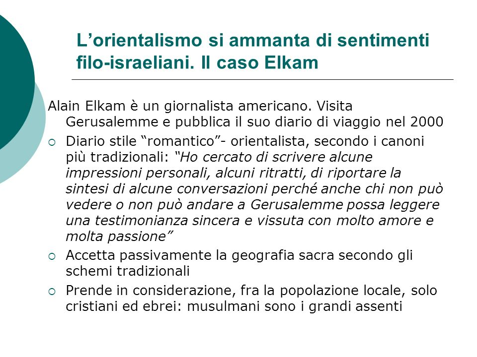 L'orientalismo si ammanta di sentimenti filo-israeliani. Il caso Elkam