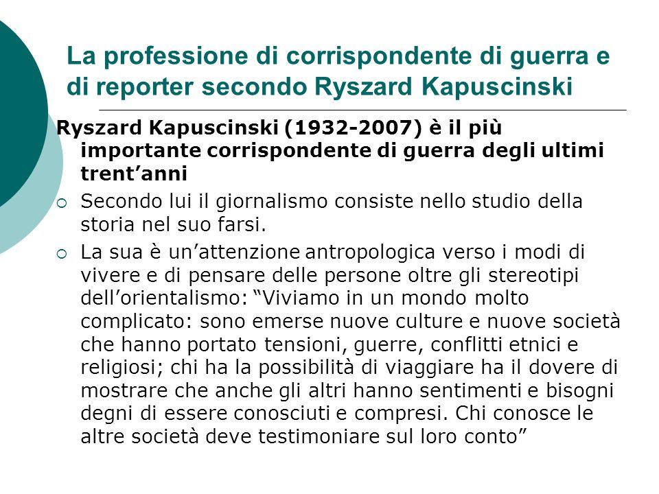 La professione di corrispondente di guerra e di reporter secondo Ryszard Kapuscinski
