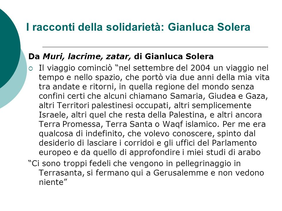 I racconti della solidarietà: Gianluca Solera