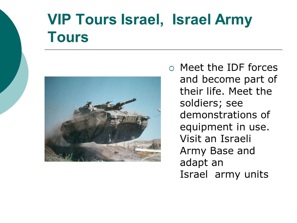 VIP Tours Israel, Israel Army Tours