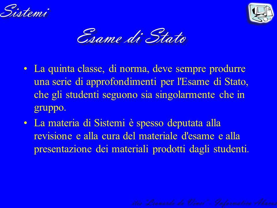 La quinta classe, di norma, deve sempre produrre una serie di approfondimenti per l Esame di Stato, che gli studenti seguono sia singolarmente che in gruppo.