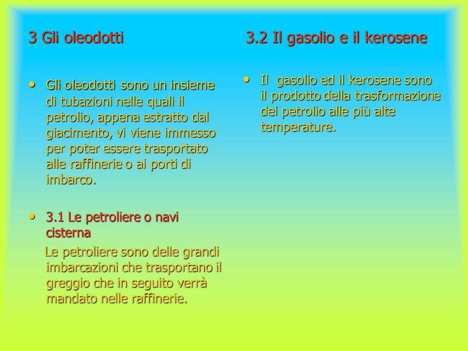 3 Gli oleodotti 3.2 Il gasolio e il kerosene