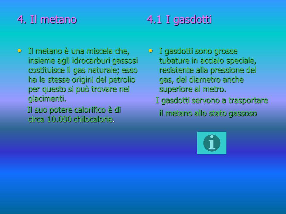 4. Il metano 4.1 I gasdotti