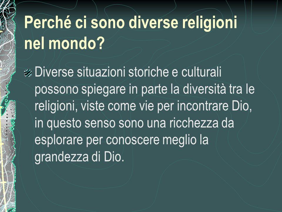 Perché ci sono diverse religioni nel mondo