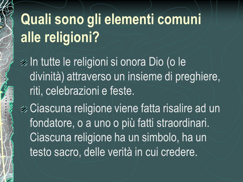 Quali sono gli elementi comuni alle religioni