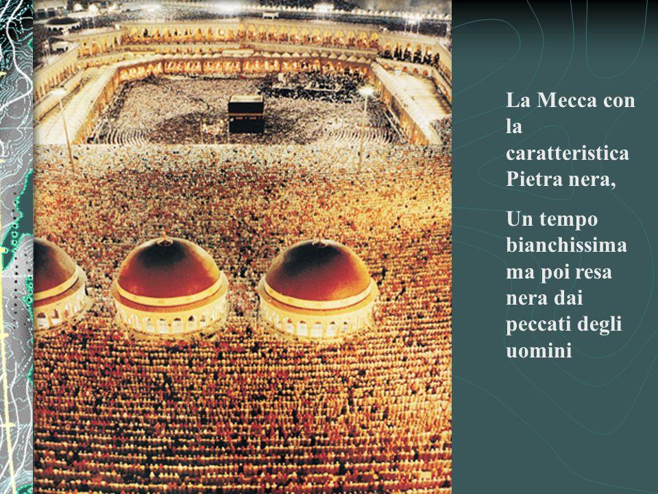 La Mecca con la caratteristica Pietra nera,