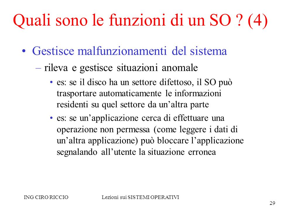 Quali sono le funzioni di un SO (4)