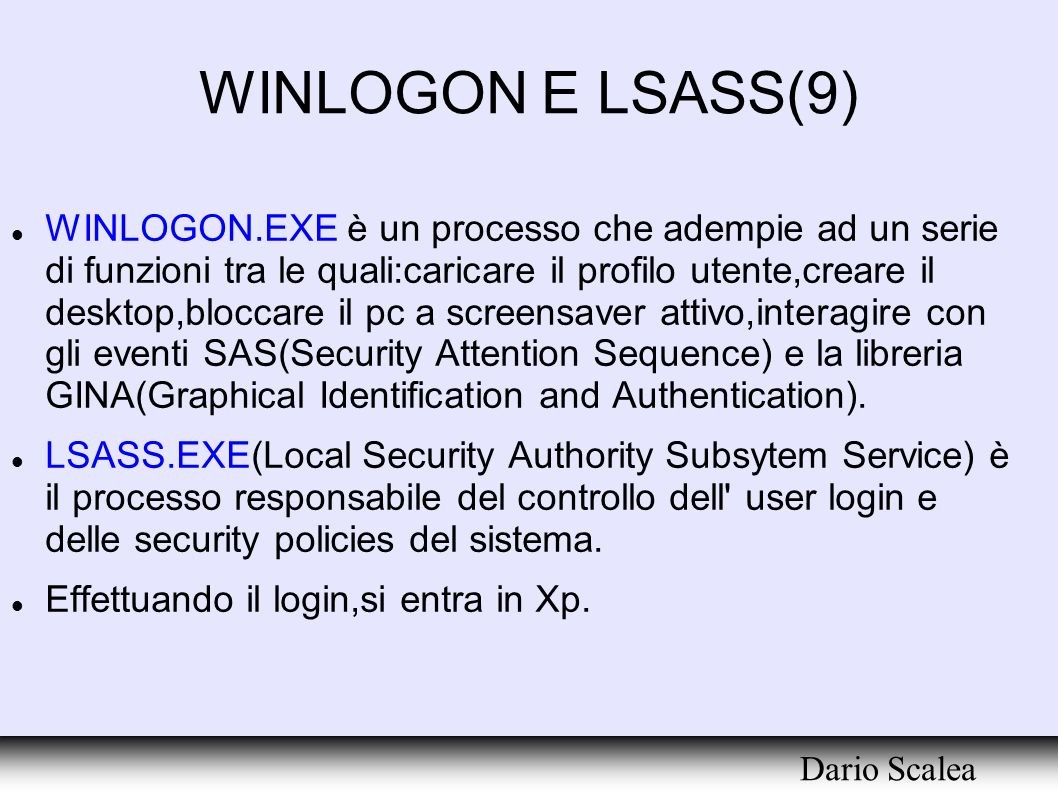 WINLOGON E LSASS(9)‏ Dario Scalea