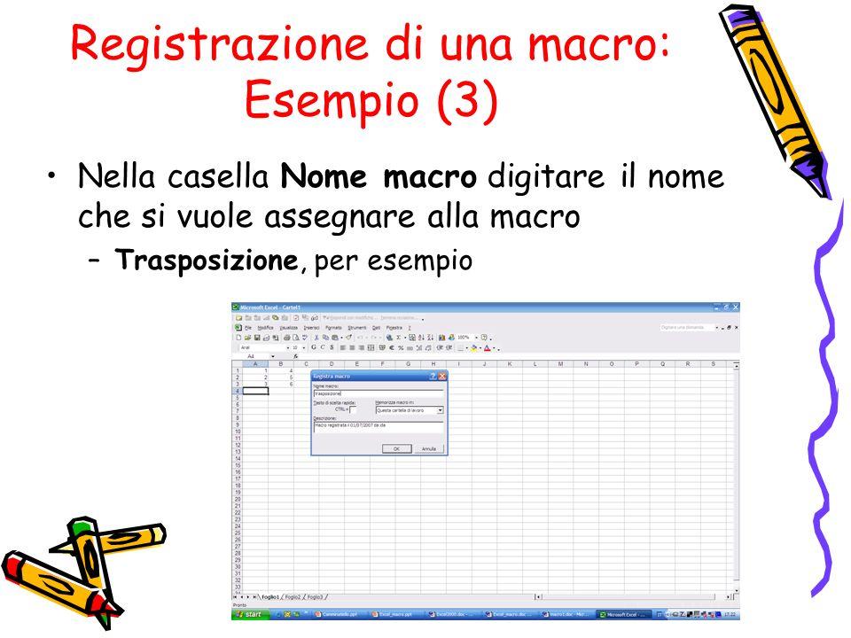 Registrazione di una macro: Esempio (3)