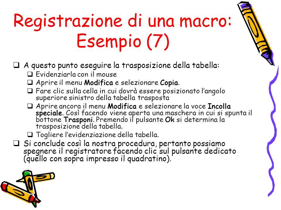 Registrazione di una macro: Esempio (7)