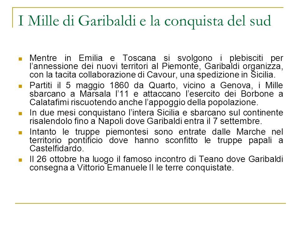 I Mille di Garibaldi e la conquista del sud