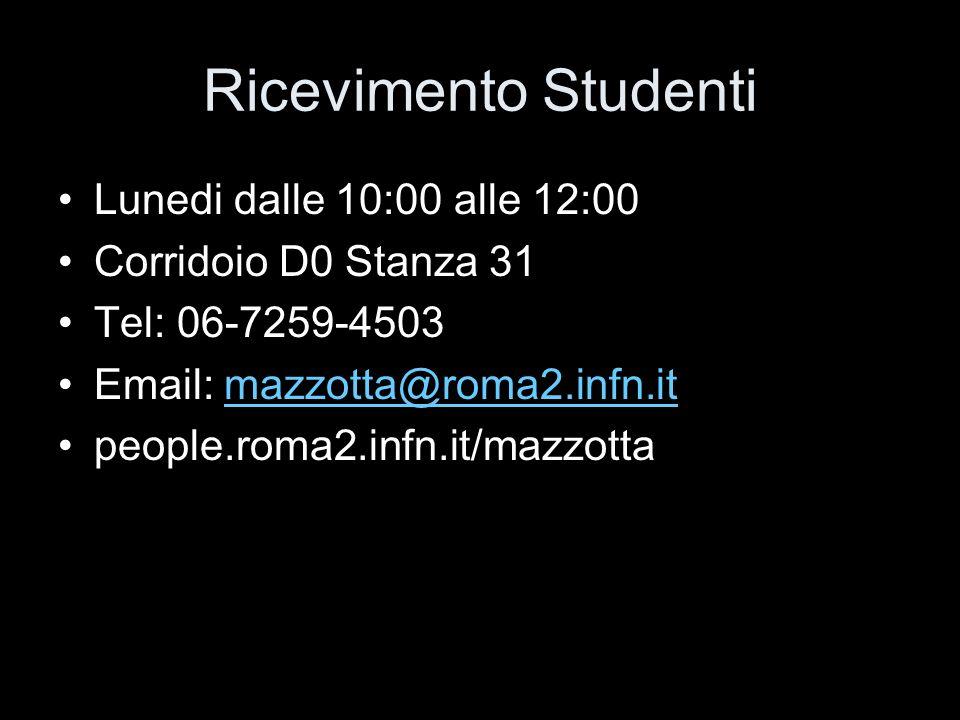 Ricevimento Studenti Lunedi dalle 10:00 alle 12:00