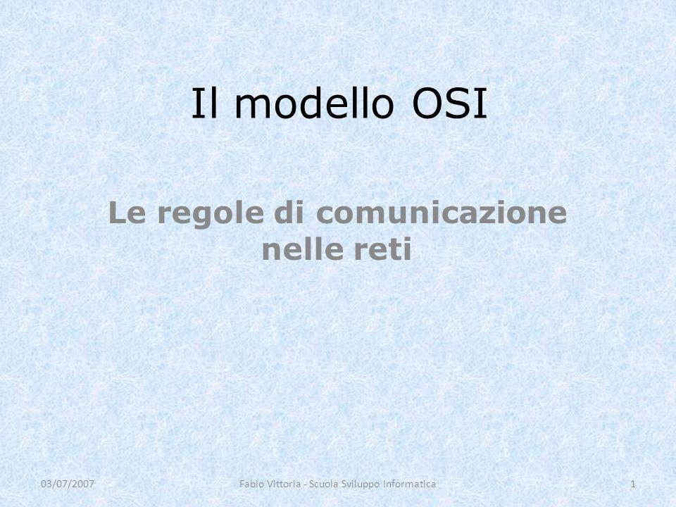 Le regole di comunicazione nelle reti