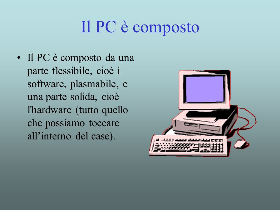Il PC è composto