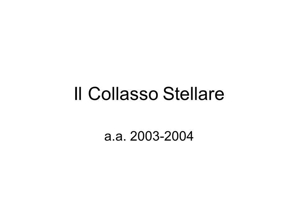 Il Collasso Stellare a.a. 2003-2004