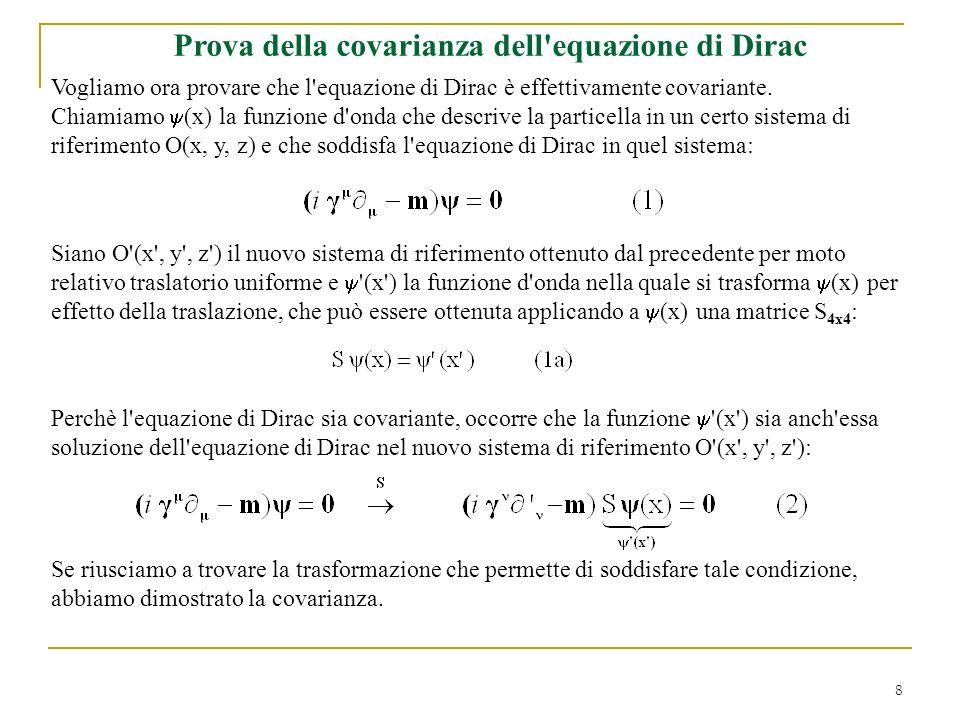 Prova della covarianza dell equazione di Dirac