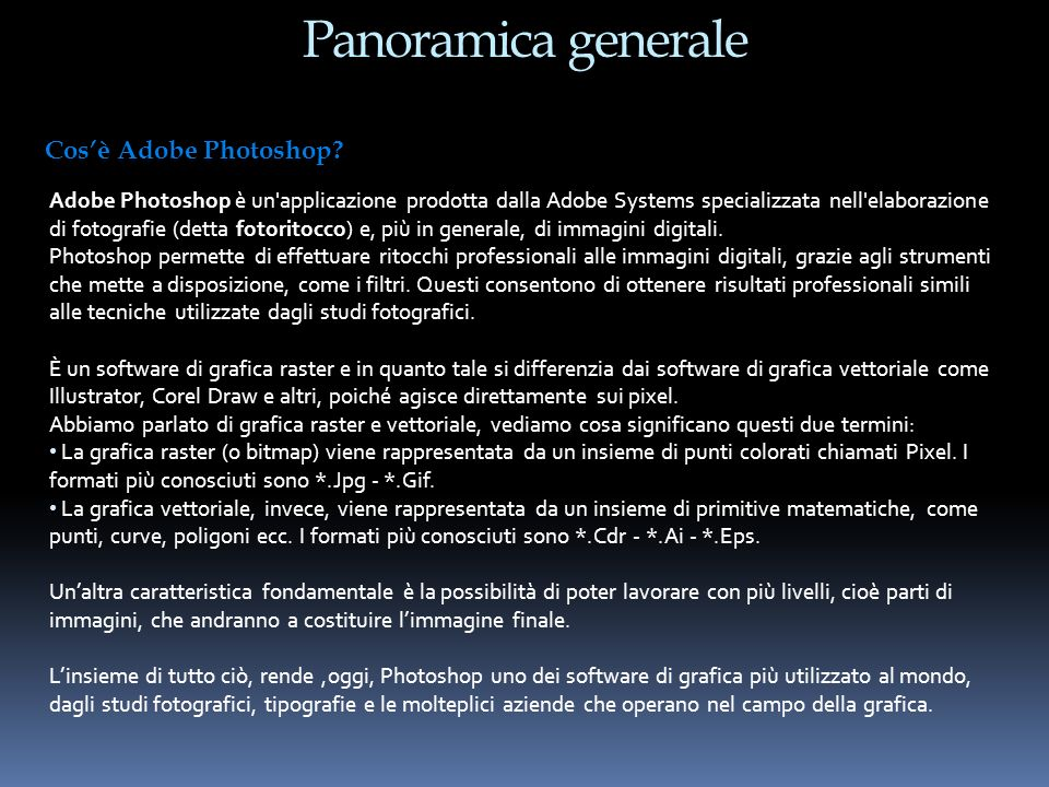 Panoramica generale Cos'è Adobe Photoshop