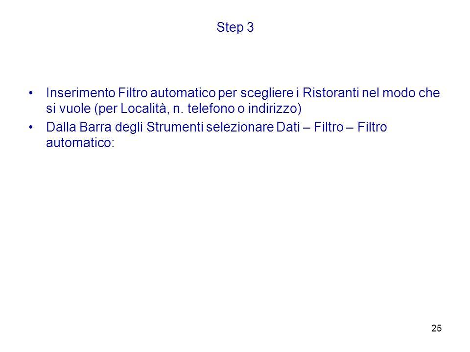 Step 3 Inserimento Filtro automatico per scegliere i Ristoranti nel modo che si vuole (per Località, n. telefono o indirizzo)